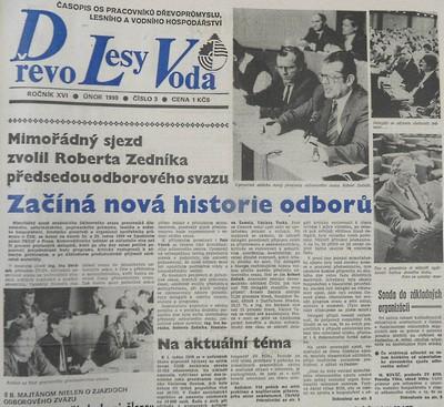 Začíná nová historie odborů. Mimořádný sjezd zvolil Roberta Zedníka předsedou odborového svazu, Dřevo, lesy, voda. Časopis pracovníků dřevoprůmyslu, lesního a vodního hospodářství, únor 1990