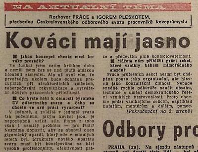 Kováci mají jasno. Rozhovor Práce s Igorem Pleskotem, předsedou ČsOS pracovníků kovoprůmyslu 1; Práce 20. února 1990